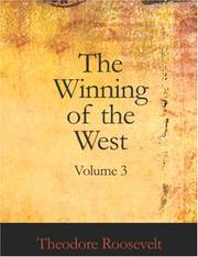 Cover of: The Winning of the West, Volume 3 (Large Print Edition) | Theodore Roosevelt