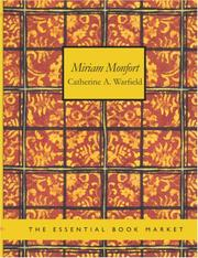 Cover of: Miriam Monfort (Large Print Edition) | Catherine A. Warfield