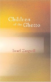 Cover of: Children of the Ghetto | Israel Zangwill