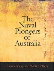 Cover of: The Naval Pioneers of Australia (Large Print Edition) | Louis Becke