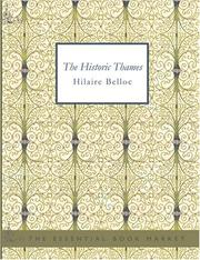 Cover of: The Historic Thames (Large Print Edition) | Hilaire Belloc