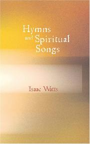 Cover of: Hymns and Spiritual Songs