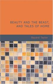 Cover of: Beauty and the Beast, and Tales of Home