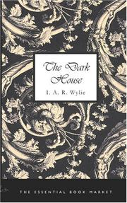Cover of: The Dark House | Ida Alexa Ross Wylie