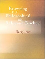 Cover of: Browning as a Philosophical and Religious Teacher (Large Print Edition) | Henry Festing Jones