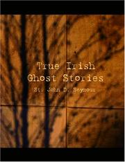 Cover of: True Irish Ghost Stories
