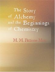 Cover of: The Story of Alchemy and the Beginnings of Chemistry