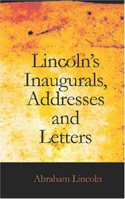 Cover of: Lincoln's Inaugurals, Addresses and Letters