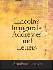 Cover of: Lincoln\'s Inaugurals, Addresses and Letters