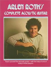 Cover of: Arlen Roth's Complete Acoustic Guitar