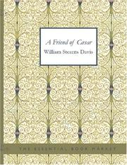 Cover of: A Friend of Caesar (Large Print Edition) | William Stearns Davis