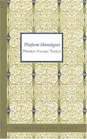 Cover of: Platform Monologues | Thomas George Tucker