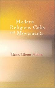 Cover of: Modern Religious Cults and Movements | Gaius Glenn Atkins