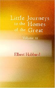 Cover of: Little Journeys to the Homes of the Great Volume 12