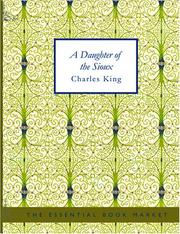Cover of: A Daughter of the Sioux (Large Print Edition) | Charles King