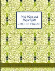 Cover of: Irish Plays and Playwrights (Large Print Edition) | Cornelius Weygandt