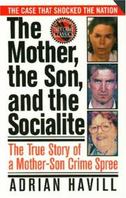 Cover of: The Mother, The Son, And The Socialite | Adrian Havill