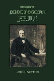 Cover of: Biography of James Prescott Joule (History of Physics) (History of Physics) | Osborne Reynolds