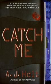Cover of: Catch Me (A Jay Fletcher Thriller)