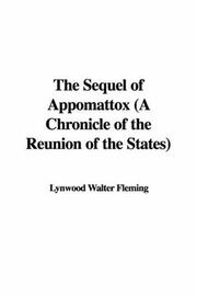 Cover of: The Sequel of Appomattox | Lynwood Walter Fleming