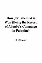 Cover of: How Jerusalem Was Won (Being the Record of Allenby