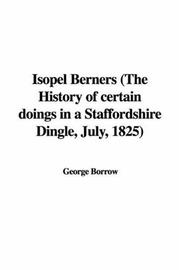 Cover of: Isopel Berners (The History of certain doings in a Staffordshire Dingle, July, 1825)