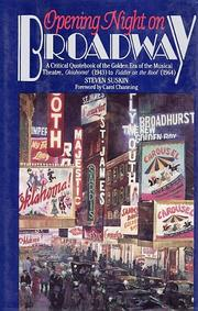 Cover of: Opening night on Broadway | Steven Suskin