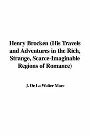 Cover of: Henry Brocken (His Travels and Adventures in the Rich, Strange, Scarce-Imaginable Regions of Romance)