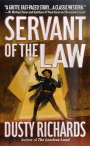 Cover of: Servant of the Law (Territorial Marshal) | Dusty Richards