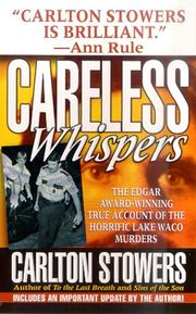Cover of: Careless Whispers (St. Martin's True Crime Library)