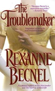 Cover of: troublemaker | Rexanne Becnel