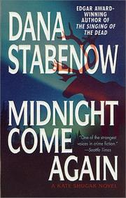 Cover of: Midnight Come Again (A Kate Shugak Novel)