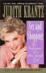 Cover of: Sex and Shopping: The Confessions of a Nice Jewish Girl: An Autobiography