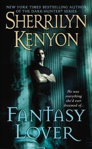 Cover of: Fantasy Lover (Dark-Hunter, Prequel) | Sherrilyn Kenyon