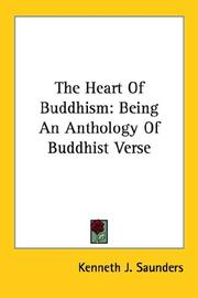 Cover of: The Heart Of Buddhism: Being An Anthology Of Buddhist Verse