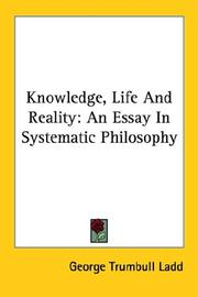 Cover of: Knowledge, Life And Reality