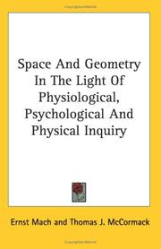 Cover of: Space And Geometry In The Light Of Physiological, Psychological And Physical Inquiry | Ernst Mach