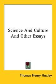 Cover of: Science And Culture And Other Essays | Thomas Henry Huxley