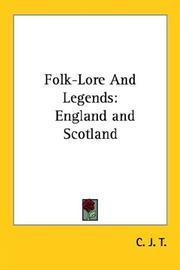 Folk-Lore And Legends by C. J. T.