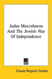 Cover of: Judas Maccabaeus And The Jewish War Of Independence