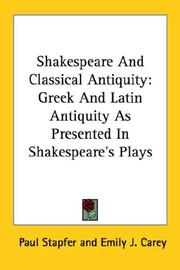Cover of: Shakespeare et l'antiquité: Greek and Latin antiquity as presented in Shakespeare's plays (crowned by the French academy).