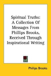 Cover of: Spiritual Truths | Philips Brooks