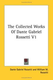 Cover of: The Collected Works Of Dante Gabriel Rossetti V1