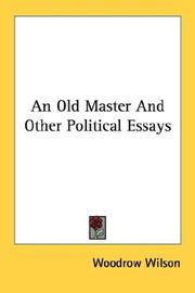 Cover of: An Old Master And Other Political Essays | Woodrow Wilson