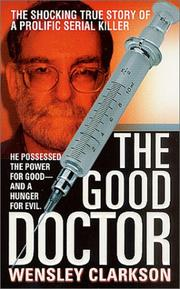 Cover of: The Good Doctor (St. Martin's True Crime Library)