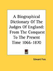 Cover of: A Biographical Dictionary Of The Judges Of England | Edward Foss