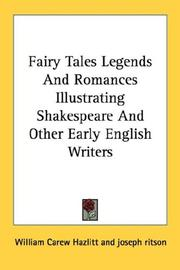Cover of: Fairy Tales Legends And Romances Illustrating Shakespeare And Other Early English Writers