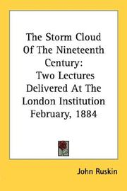 Cover of: The storm cloud of the nineteenth century: two lectures delivered at the London institution, February 4th and 11th, 1884