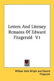 Cover of: Letters And Literary Remains Of Edward Fitzgerald  V1
