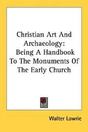 Cover of: Christian Art And Archaeology | Walter Lowrie